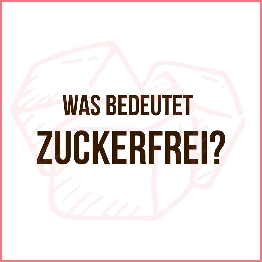 Zuckerfrei definition